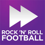 Rock ,N, Roll Football Podcast