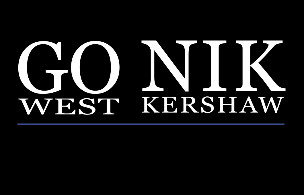 Go West and Nik Kershaw