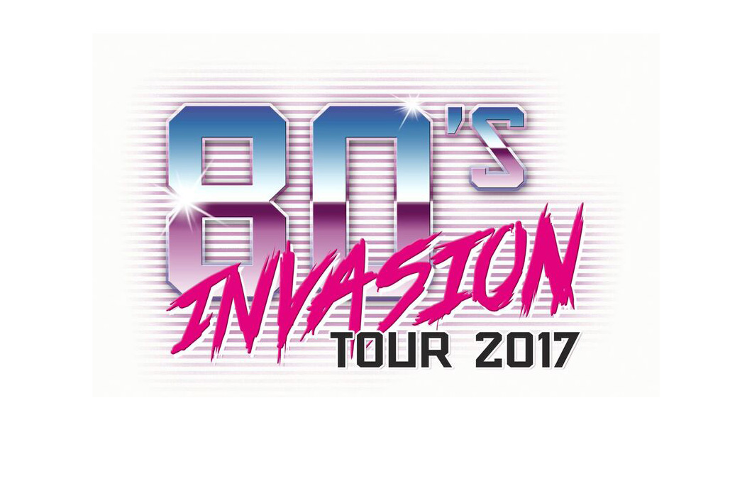 80s Invasion Tour 2017