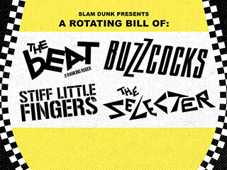 The Beat, Buzzcocks, The Selecter + Stiff Little Fingers
